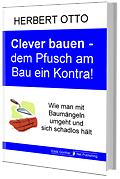 Buch Clever bauen – dem Pfusch am Bau ein Kontra